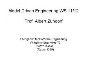 Model Driven Engineering WS 1112 Prof Albert Zndorf