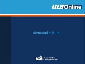 Identidad cultural Concepto de identidad cultural Cultura Cmo