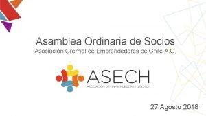Asamblea Ordinaria de Socios Asociacin Gremial de Emprendedores