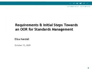 Requirements Initial Steps Towards an OOR for Standards