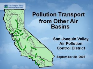Pollution Transport from Other Air Basins San Joaquin