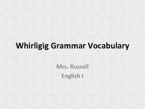 Whirligig Grammar Vocabulary Mrs Russell English I Oxymoron