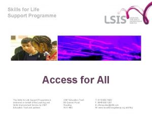 Skills for Life Support Programme Access for All