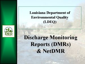 Louisiana Department of Environmental Quality LDEQ Discharge Monitoring
