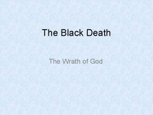 The Black Death The Wrath of God Black