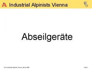 Industrial Alpinists Vienna Abseilgerte by Industrial Alpinists Vienna