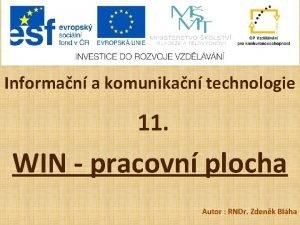 Informan a komunikan technologie 11 WIN pracovn plocha
