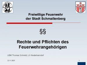 Freiwillige Feuerwehr der Stadt Schmallenberg Rechte und Pflichten