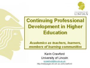 Continuing Professional Development in Higher Education Academics as