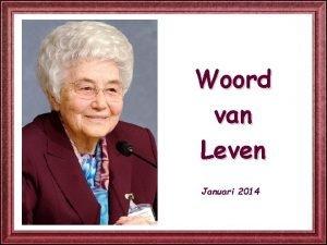 Woord van Leven Januari 2014 Van 18 tot