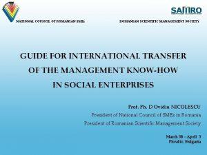 NATIONAL COUNCIL OF ROMANIAN SMEs ROMANIAN SCIENTIFIC MANAGEMENT