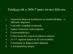 Tteljegyzk a 20067 tanv tavaszi flvre 1 2