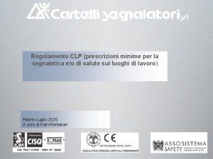 Regolamento CLP prescrizioni minime per la segnaletica eo
