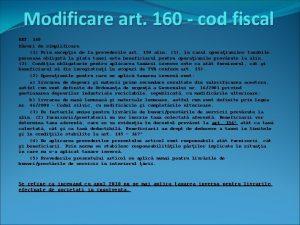 Modificare art 160 cod fiscal ART 160 Msuri