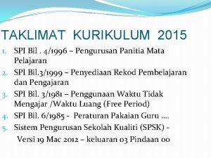 TAKLIMAT KURIKULUM 2015 1 SPI Bil 41996 Pengurusan