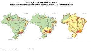 SITUAO DE APRENDIZAGEM 3 TERRITRIO BRASILEIRO DO ARQUIPLAGO