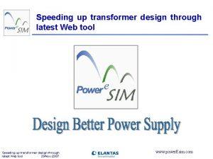 Speeding up transformer design through latest Web tool