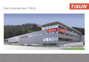 Das Unternehmen Ti SUN FM modulkollektor Modulrendszer tetbe