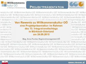 PROJEKTPRSENTATION www rmooe at PILOTPROJEKT REWENIO Ausgangsproblematik www