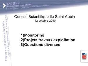 Conseil Scientifique Ile Saint Aubin 12 octobre 2010