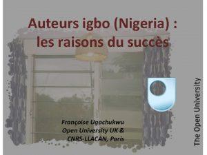 Auteurs igbo Nigeria les raisons du succs Franoise
