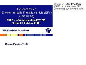 Concept for an Environmentally Friendly Vehicle EFV Examples