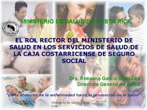 MINISTERIO DE SALUD DE COSTA RICA EL ROL
