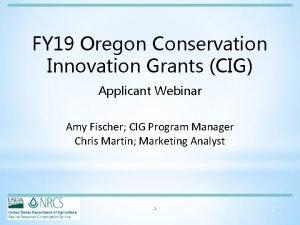 FY 19 Oregon Conservation Innovation Grants CIG Applicant