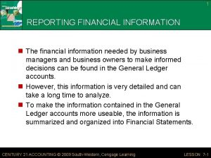 1 REPORTING FINANCIAL INFORMATION n The financial information