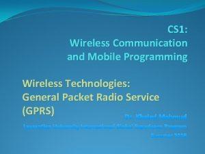 CS 1 Wireless Communication and Mobile Programming Wireless