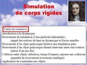 Simulation de corps rigides Table des matires Introduction