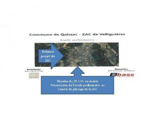 ZAC QUISSAC Relance projet de ZAC Runion du