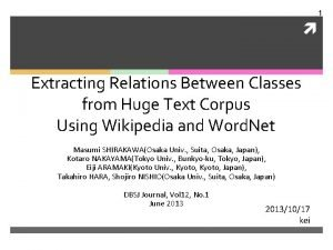 1 Extracting Relations Between Classes from Huge Text