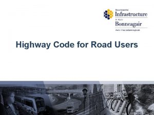 Highway Code for Road Users PreEvaluation Highway Code