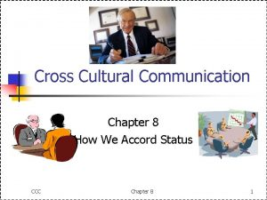 Cross Cultural Communication Chapter 8 How We Accord