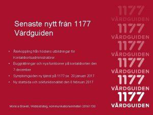 Senaste nytt frn 1177 Vrdguiden terkoppling frn hstens