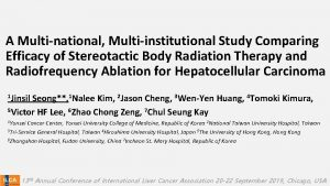 A Multi national Multi institutional Study Comparing Efficacy