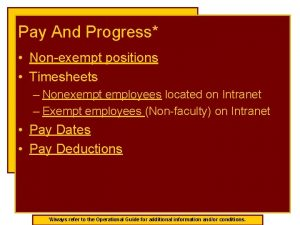 Pay And Progress Nonexempt positions Timesheets Nonexempt employees
