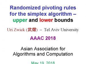 Randomized pivoting rules for the simplex algorithm upper
