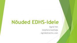 Nuded EDHSidele Sigrid Felt Amphora koolitaja sigridinterinx com