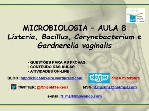 MICROBIOLOGIA AULA 8 Listeria Bacillus Corynebacterium e Gardnerella