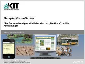 Beispiel Game Server ber Services bereitgestellte Daten sind