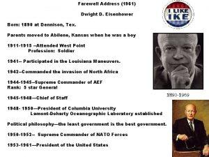 Farewell Address 1961 Dwight D Eisenhower Born 1890