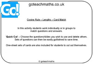 Cosine Rule Lengths Card Match In this activity