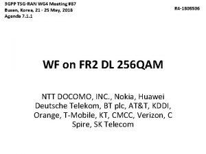 3 GPP TSGRAN WG 4 Meeting 87 Busan