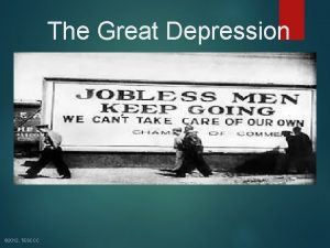 The Great Depression 2012 TESCCC Causes The Great