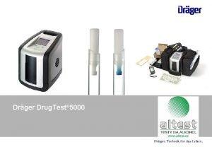 Drger Drug Test 5000 Drger Drug Test 5000