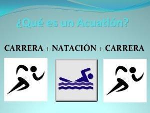 Qu es un Acuatln CARRERA NATACIN CARRERA Cmo