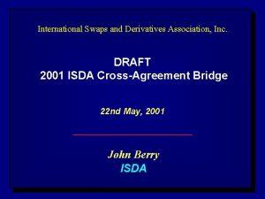 International Swaps and Derivatives Association Inc DRAFT 2001