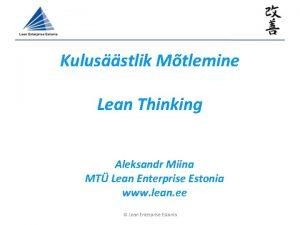 Kulusstlik Mtlemine Lean Thinking Aleksandr Miina MT Lean